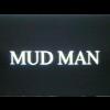 Mud Man avatar